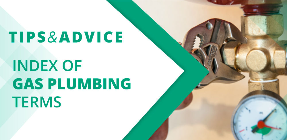 Index of Gas Plumbing Terms